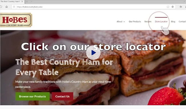 Use Our Convenient Store Locator to Find Out Where to Buy Our Country Ham